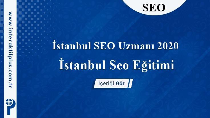İstanbul SEO Uzmanı 2020