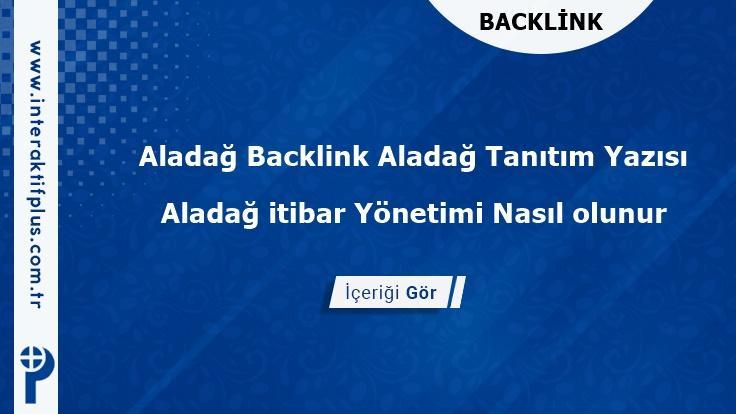 Aladağ Backlink Aladağ Tanıtım Yazısı Aladağ itibar Yönetimi Nasıl olunur