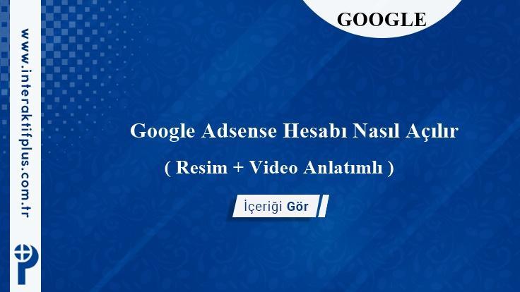 Google Adsense Hesabı Nasıl Açılır