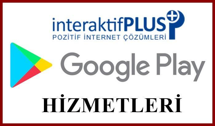 GOOGLE PLAY STORE Türk İndirme  Türk Yorum Uygulamanız Trendlere Çıksın !