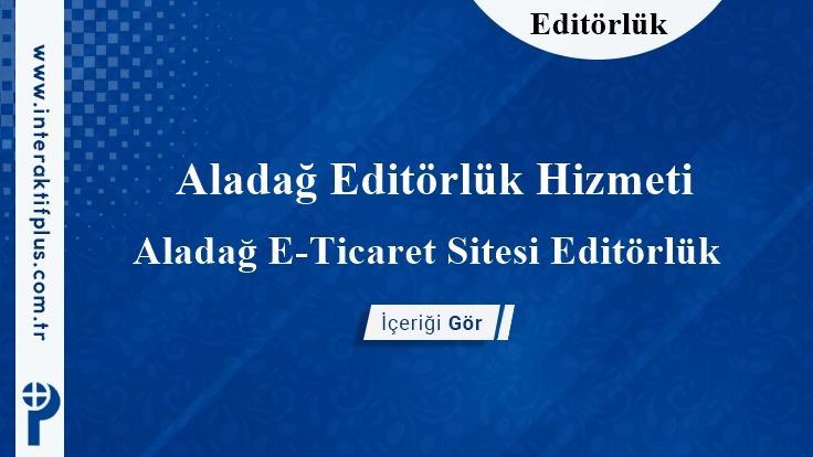 Aladağ Editörlük Hizmeti