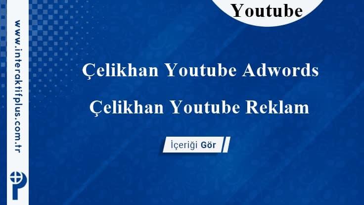 Çelikhan Youtube Adwords