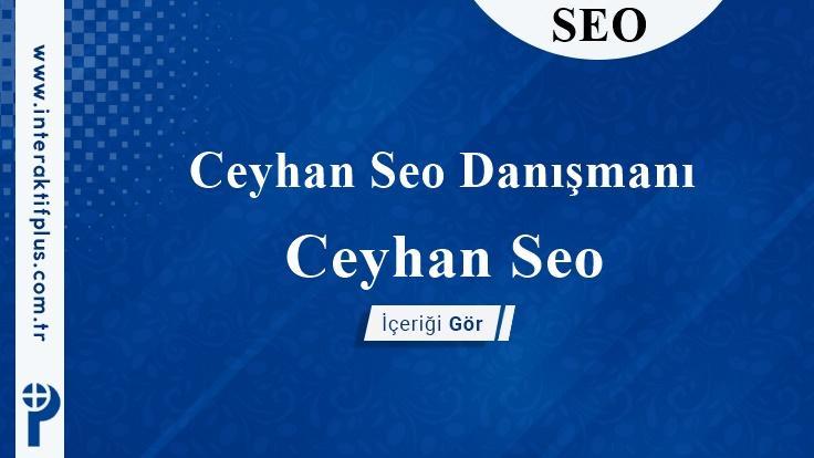 Ceyhan Seo Danışmanı