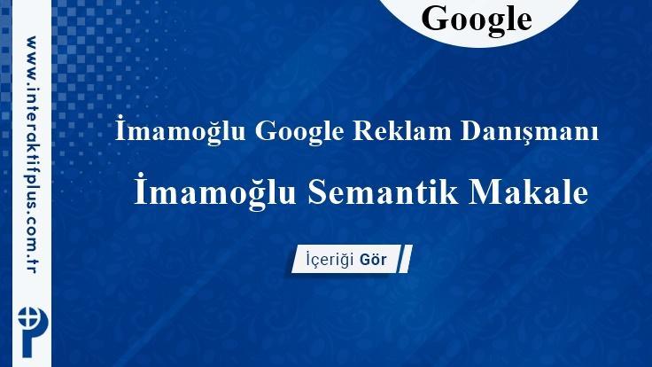 İmamoğlu Google Reklam Danışmanı