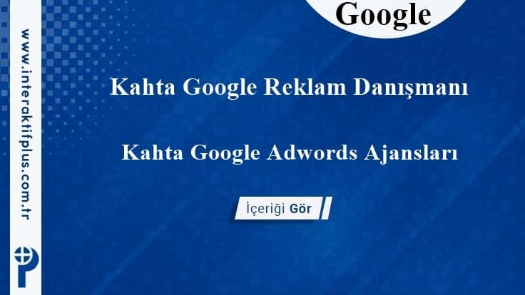 Kahta Google Reklam Danışmanı