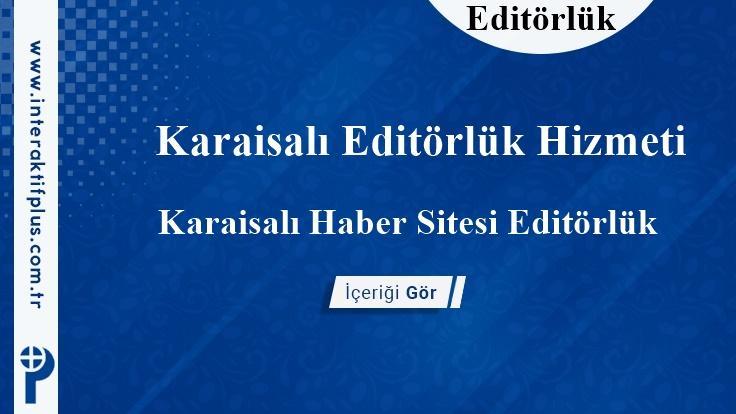 Karaisalı Editörlük Hizmeti