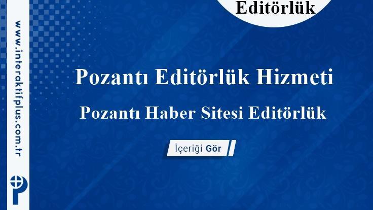 Pozantı Editörlük Hizmeti