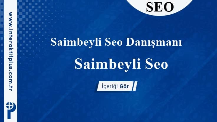 Saimbeyli Seo Danışmanı