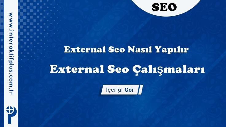 External Seo Nasıl Yapılır ?