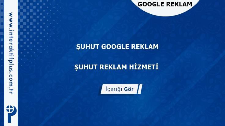 Suhut Google Reklam Danışmanı Suhut Google Adwords Ajansları