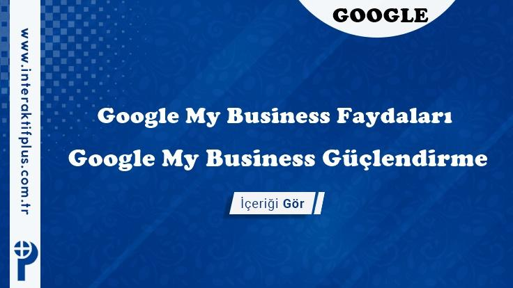 Google My Business Faydaları