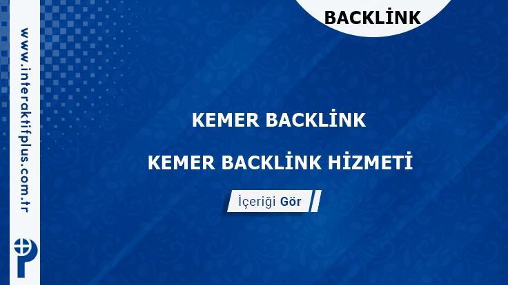 Kemer Backlink ve Kemer Tanıtım Yazısı