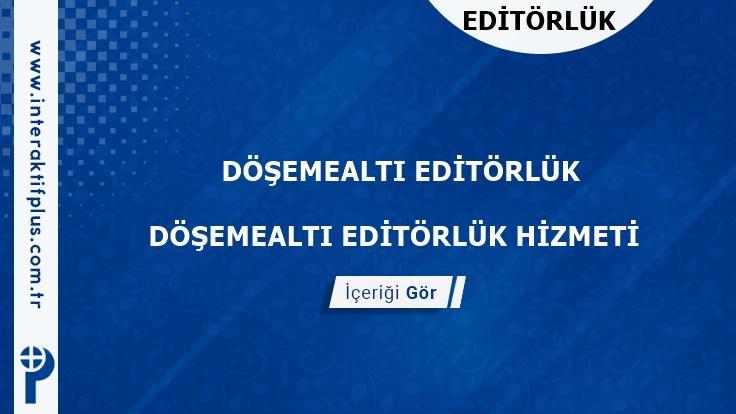 Döşemealti Editörlük Hizmeti ve Haber Sitesi Editörlük