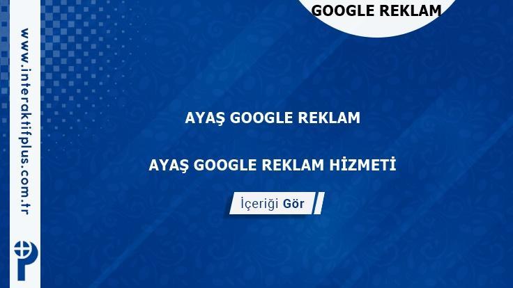 Ayaş Google Reklam Danışmanı Ayaş Google Adwords Ajansları