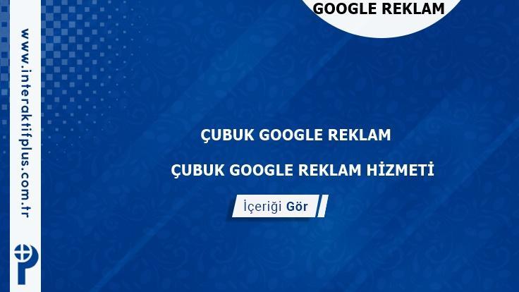 Cubuk Google Reklam Danışmanı Cubuk Google Adwords Ajansları