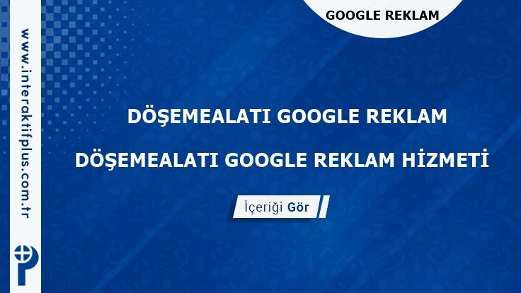 Döşemealti Google Reklam Danışmanı Döşemealti Google Adwords Ajansları