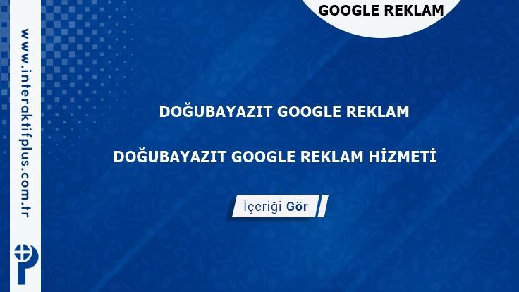 Doğubayazıt Google Reklam Danışmanı Doğubayazıt Google Adwords Ajansları