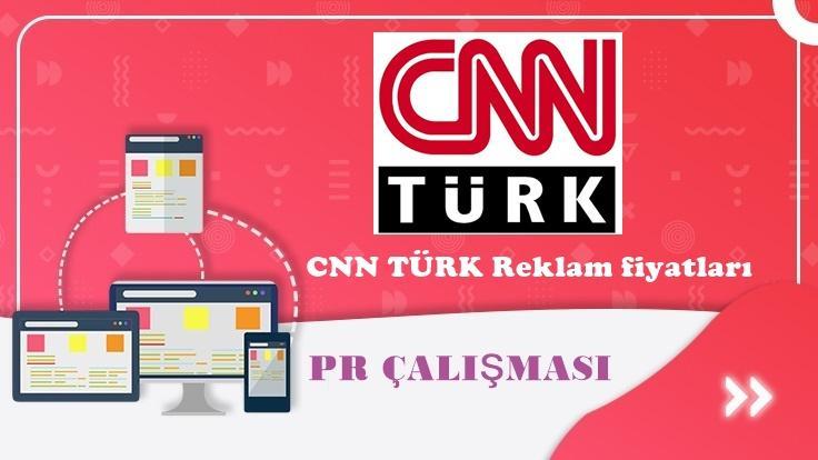 CNN Türk Reklam Fiyatları