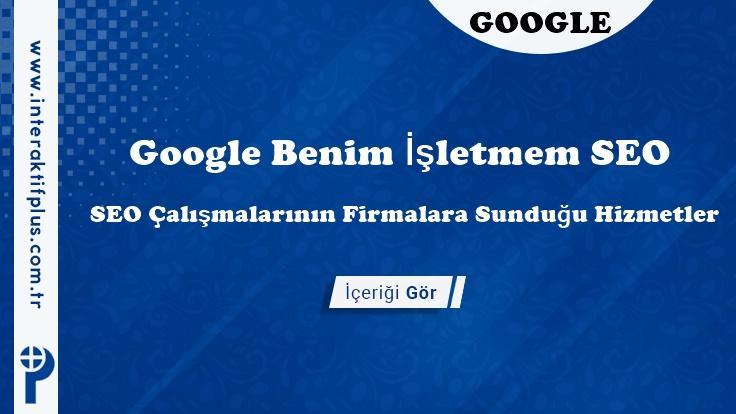 Google Benim İşletmem SEO