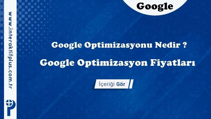Google Optimizasyon Fiyatları