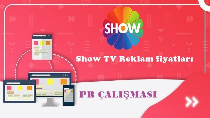 Show TV Reklam fiyatları