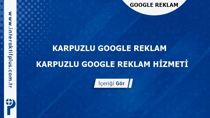 Karpuzlu Google Reklam Danışmanı Karpuzlu Google Adwords Ajansları