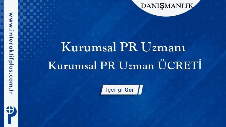 Kurumsal PR Uzmanı