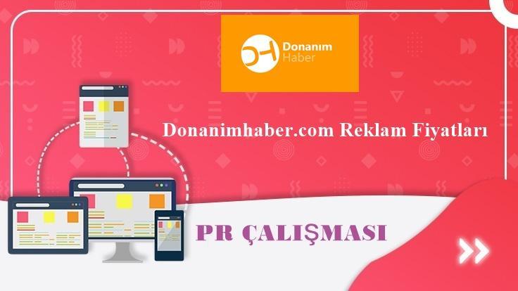 Donanimhaber.com Reklam Fiyatları