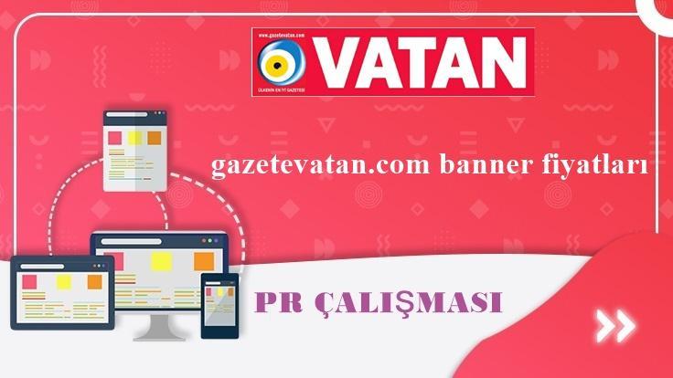 Gazetevatan.com Reklam Fiyatları