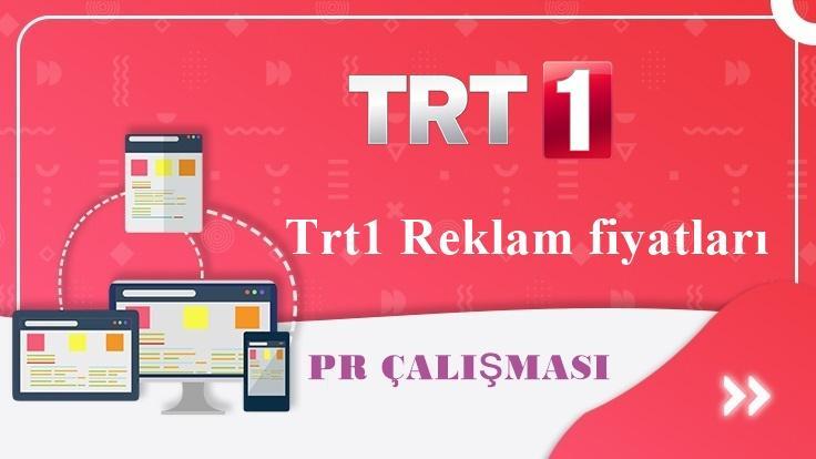 Trt1 Reklam fiyatları