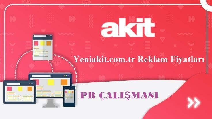 Yeniakit.com.tr Reklam Fiyatları
