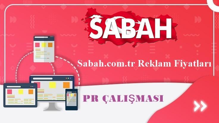 Sabah.com.tr Reklam Fiyatları