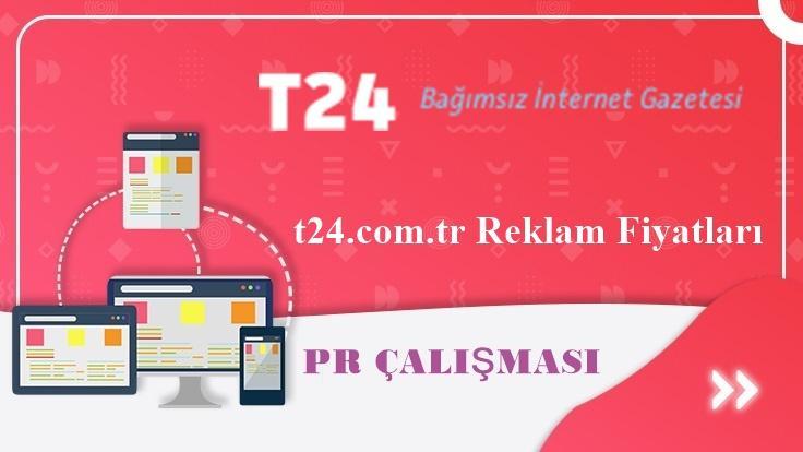 t24.com.tr Reklam Fiyatları